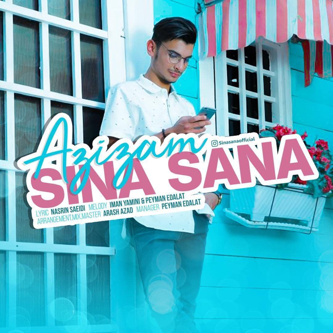 دانلود آهنگ جدید و زیبای سینا ثنا عزیزم